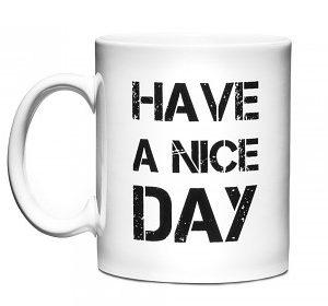Hrnek - Have a nice day